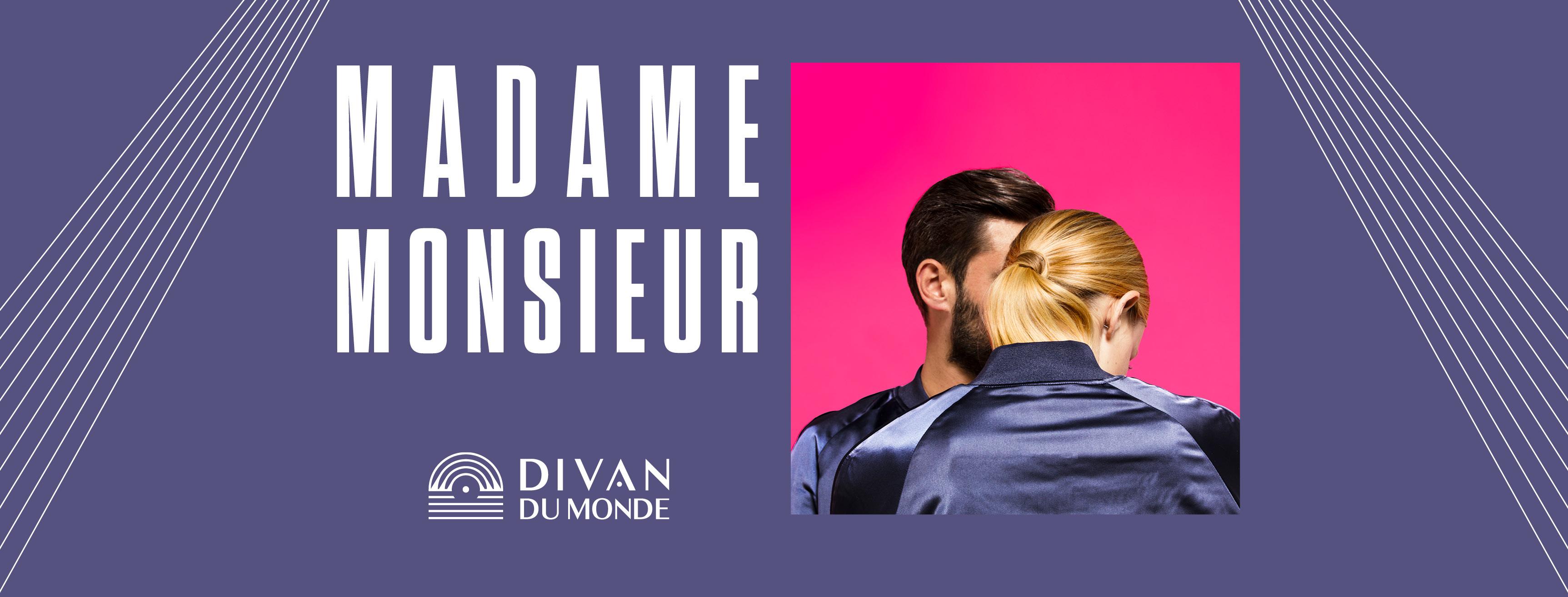 Madame Monsieur Au Divan Du Monde Que Faire Paris