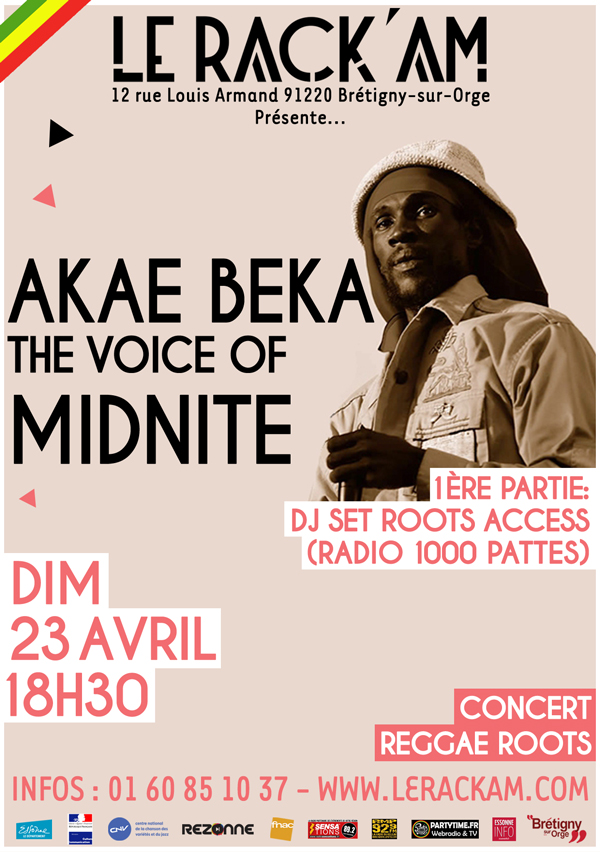 AKAE BEKA (The Voice of MIDNITE) & Roots Access en concert au Rack'am