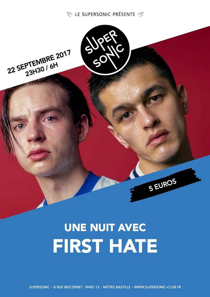 Une nuit avec First Hate au Supersonic (Paris) – Que Faire à Paris