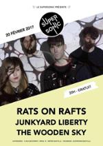 Rats On Rafts • Junkyard Liberty • The Wooden Sky // Free