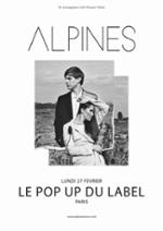 Alpines @ Le Pop Up du Label
