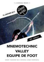 Mnemotechnic (release party) • Valley • Equipe de Foot // Free