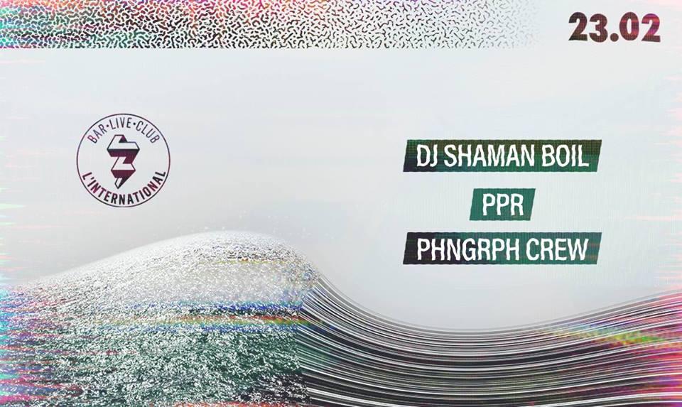 Phonographe Corp présente DJ Shaman Boil, PPR & Phonographe Crew