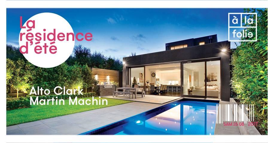 La residence d'été d' Alto Clark et Martin Machin