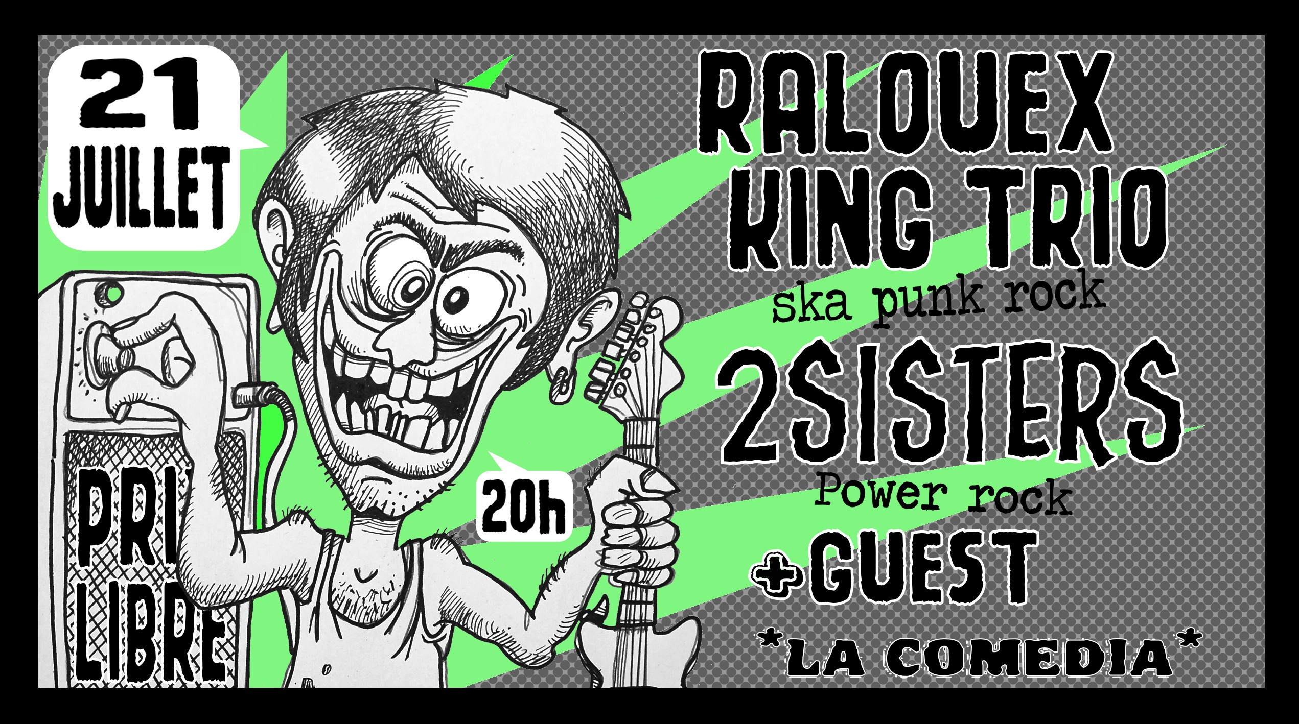 2sisters, raoulex king trio, guest