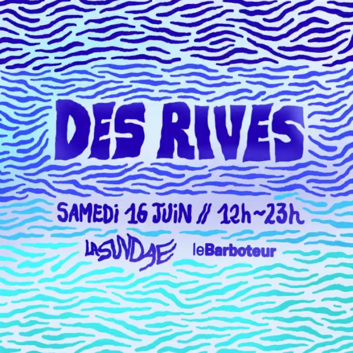 La Sundae présente: Des Rives #3 ~ Open Air