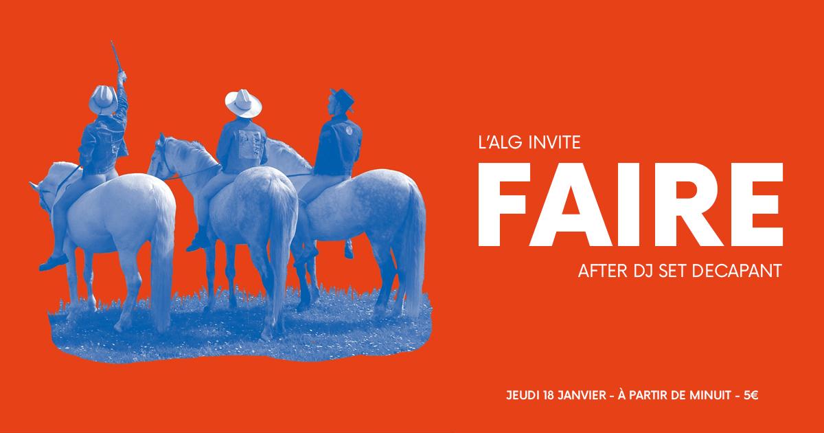 L'ALG invite FAIRE DJ SET