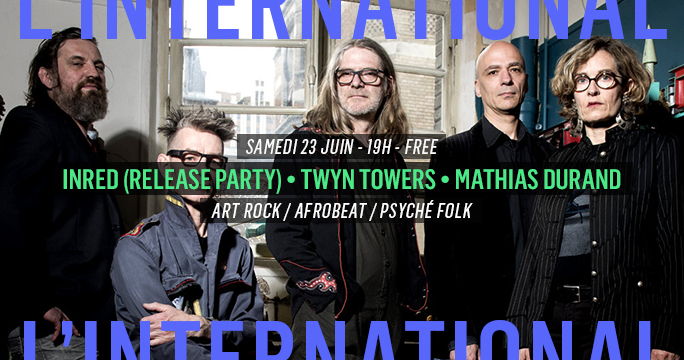 InRed (release party) • Twyn Towers • Mathias Durand