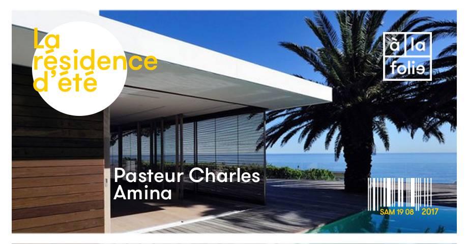La résidence d'été de Pasteur Charles et d'Amina