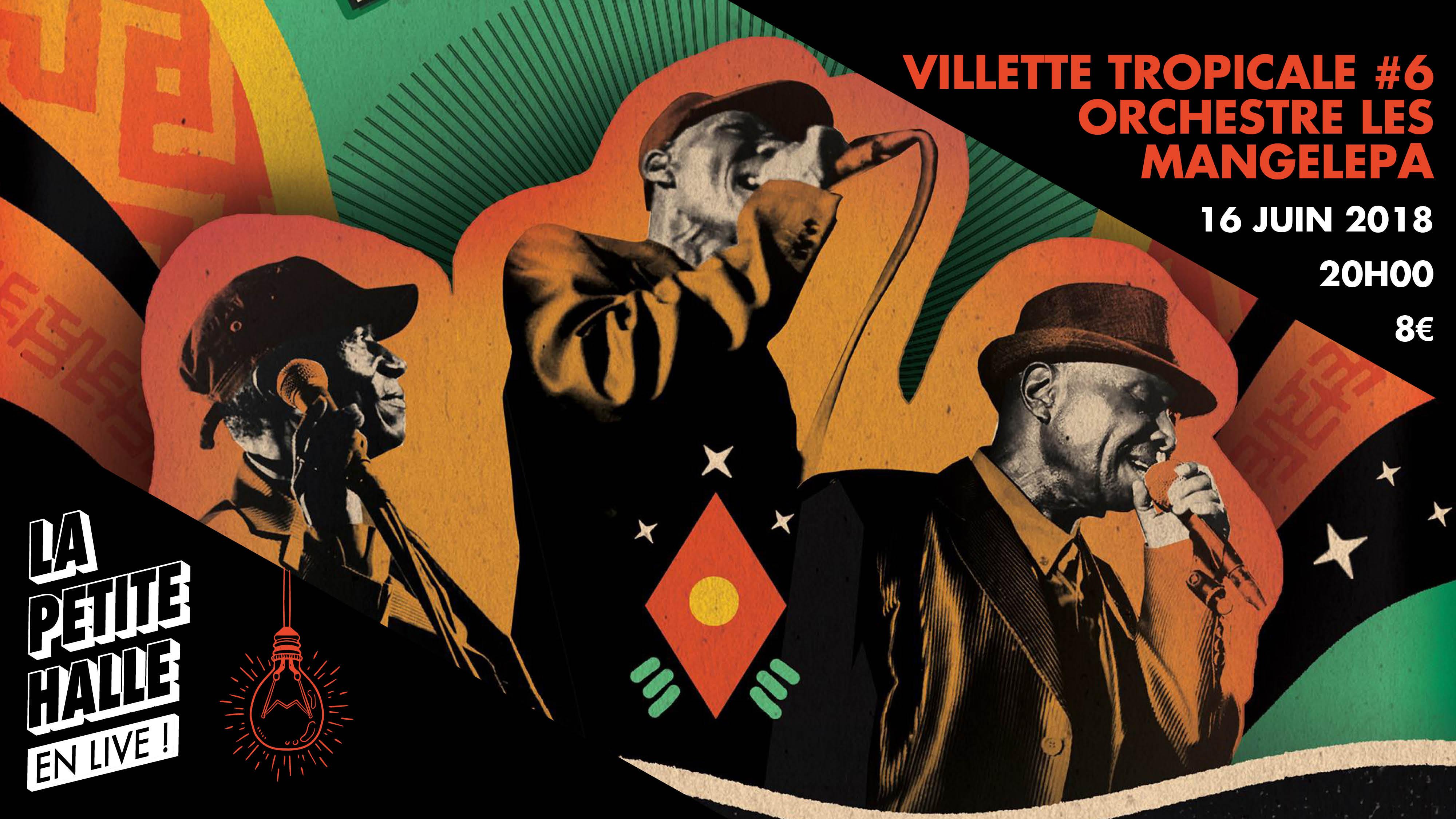Villette Tropical #6 présente ORQUESTRE LES MANGELEPA