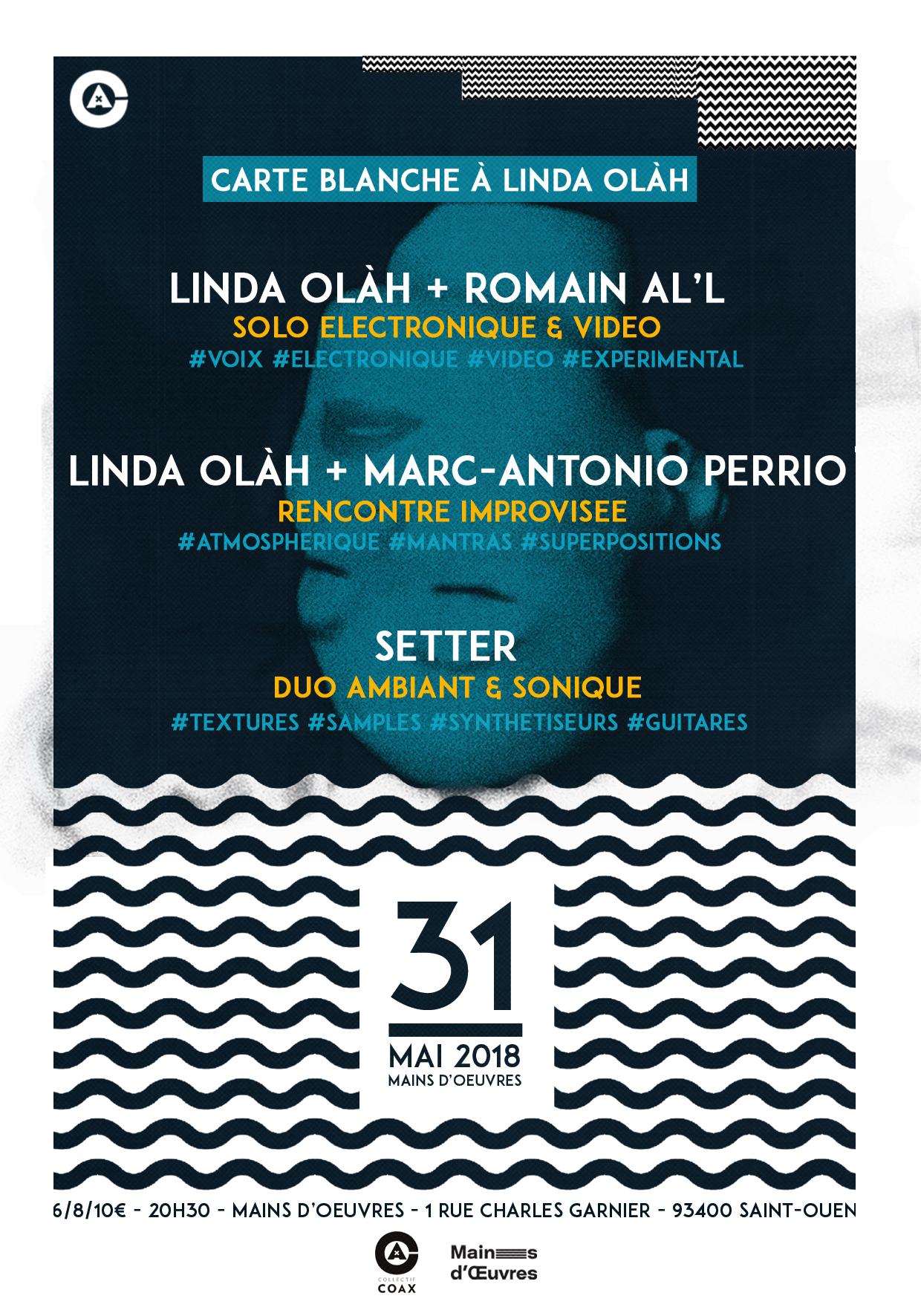 Soirée Coax : Carte Blanche à Linda Olàh w/ Setter, Romain Al'l & Marc-Antonio …