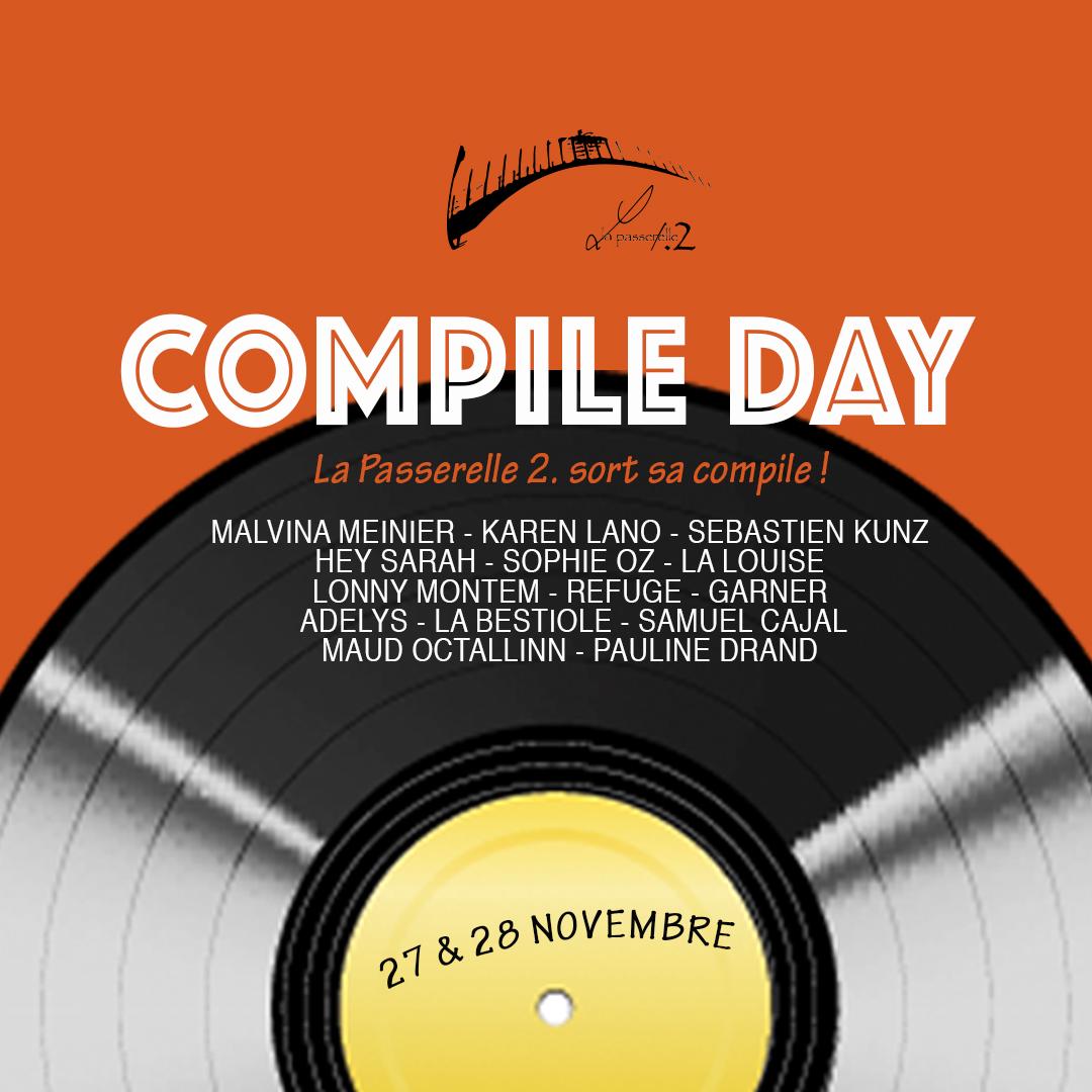 La Passerelle 2. : Compile Day !