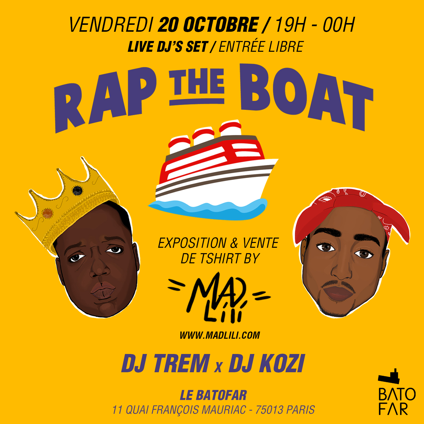 RAP THE BOAT w/ DJ KOZI + Expo by MAD LILI / vente t-shirts LOVE DEALER le 20 o…