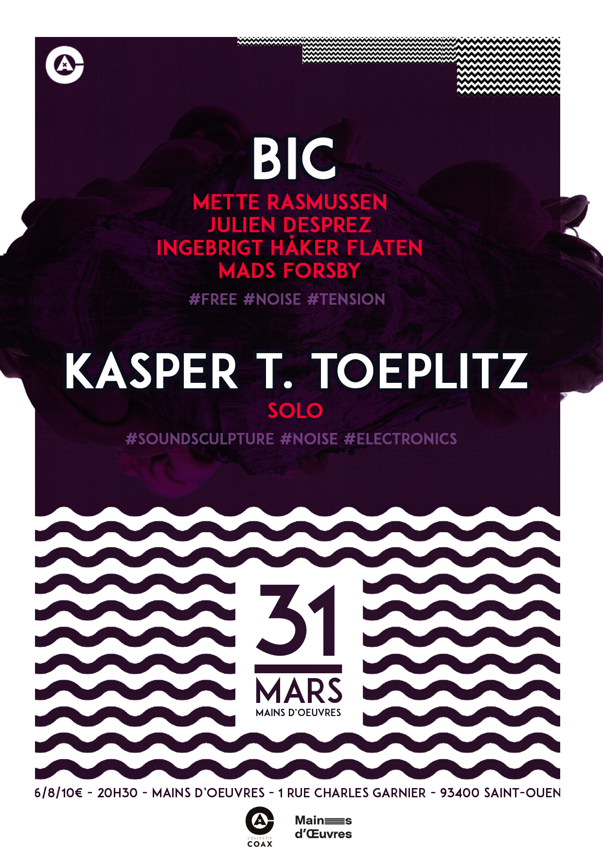 Soirée Coax w/ BIC + KASPER T. TOEPLITZ