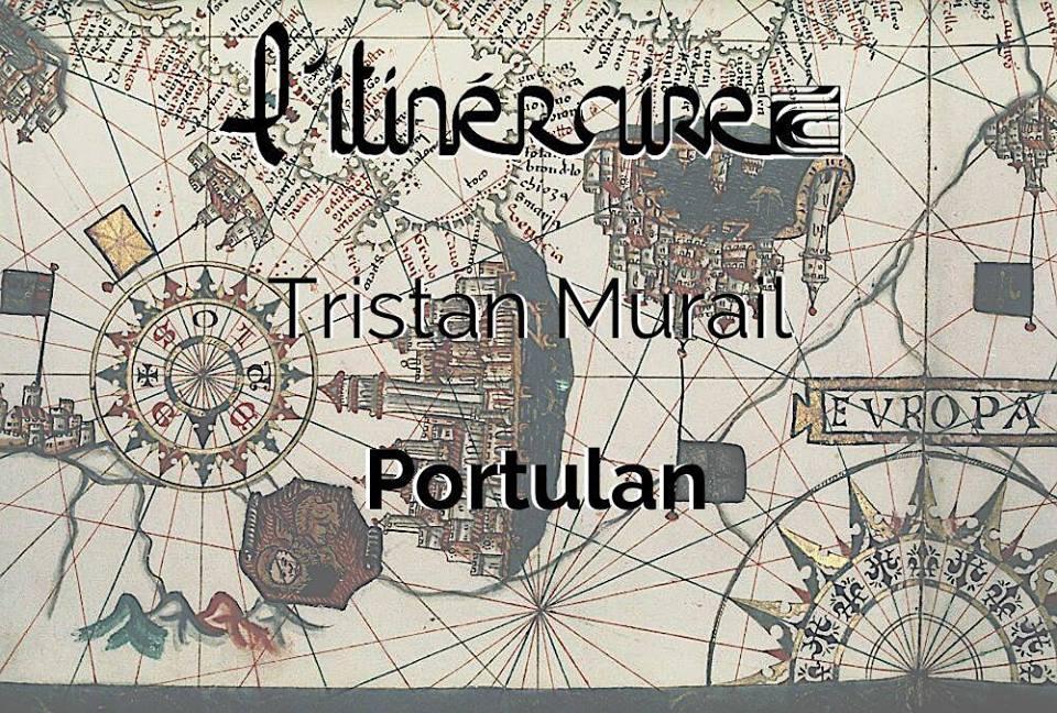 L'Itinéraire présente : Portulan