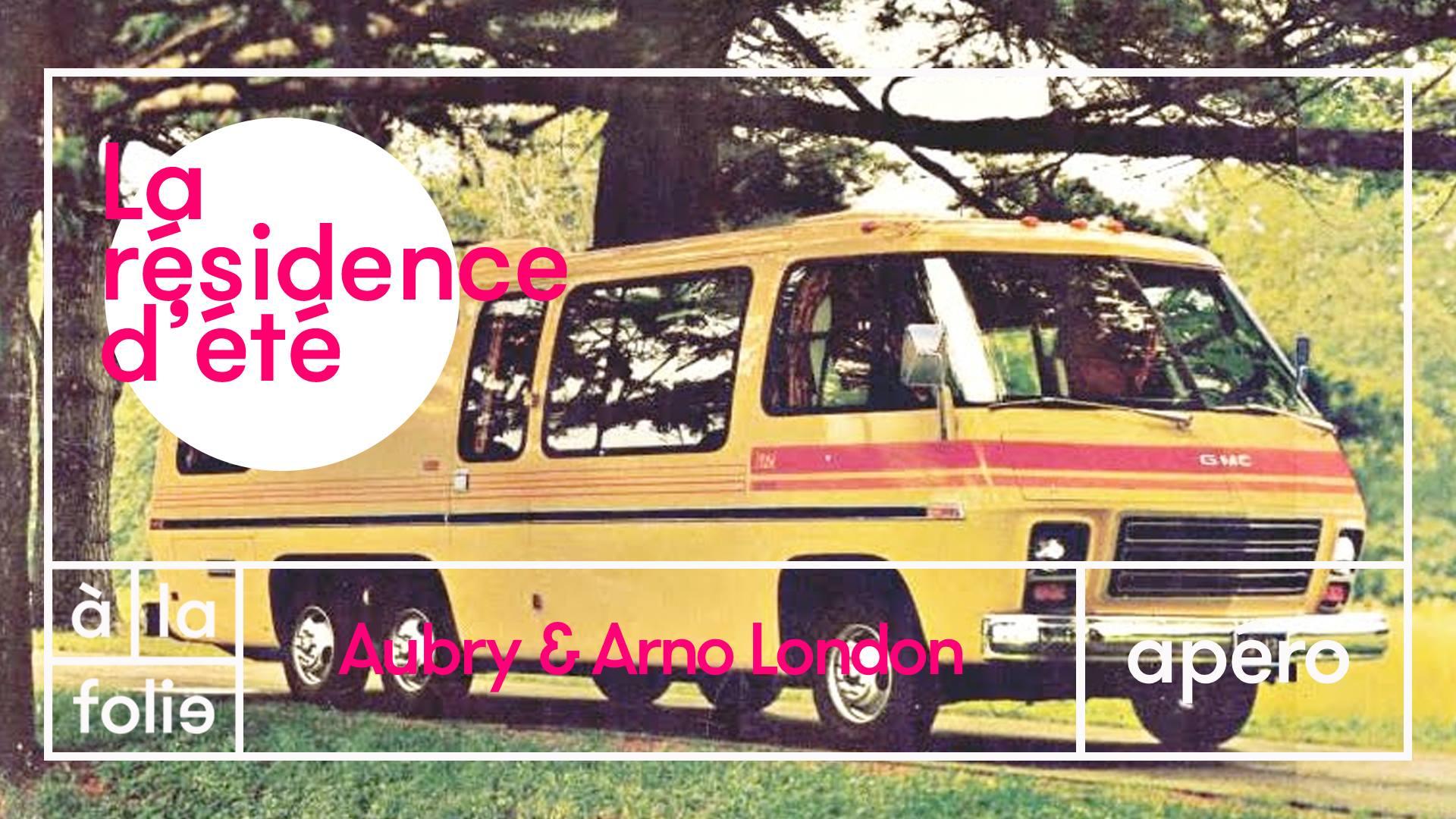 Résidence d'été w/ Aubry & Arno London