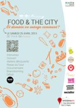 FOOD & THE CITY - Et demain, on mange comment ?