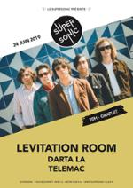 Levitation Room • Darta La • Telemac / Supersonic (Free entry)