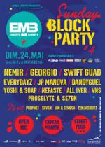 Sunday BLOCK PARTY #4 (NEMIR / GEORGIO / SWIFT GUAD / EVERYDAYZ / JP MANOVA / DANDYGUEL /...)