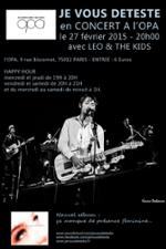 JE VOUS DETESTE + LEO & THE KIDS