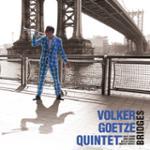 """Volker GOETZE Quintet """"Bridges"""""""