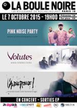Releases Party : Pink Noise Party / Volutes / L'Arène Rouge