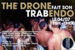 The Drone fait son Trabendo