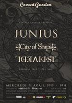 Junius + City of Ships + Idealist en concert !