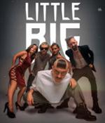 LITTLE BIG + SCHLAASSS