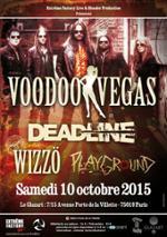 Voodoo Vegas + Deadline + Wizzö + Playground