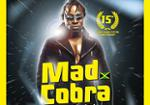 MAD COBRA SHOWCASE - DRUM SOUND 15TH ANNIVERSARY