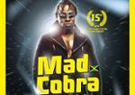 MAD COBRA SHOWCASE - DRUM SOUND 15TH ANNIVERSARY
