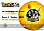 Bazooka Mandarine fait sa rentrée au Cosy