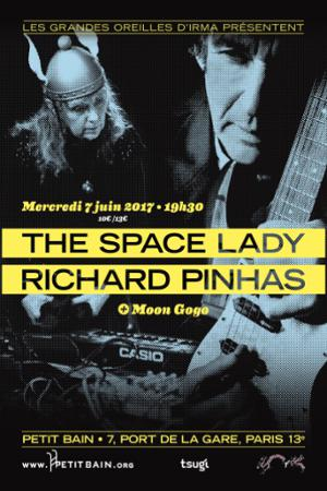 The Space Lady + Richard Pinhas + Moon Gogo