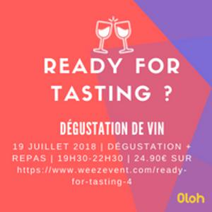 READY FOR TASTING ?