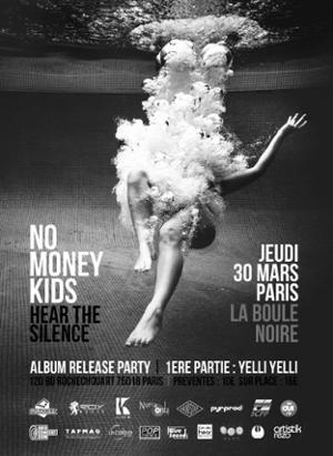 NO MONEY KIDS Release Party @ La Boule Noire (Paris) w/ Yelli Yelli