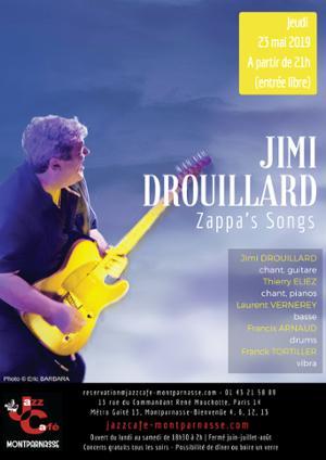 Jimi Drouillard, Zappa's Songs au Jazz Café Montparnasse