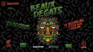 BEAUX DEGATS x JAGERMEISTER
