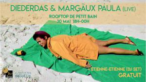 Diederdas & Margãux Páula (Live) + DJ Etienne-Etienne