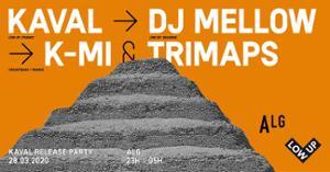 Lowup Records Night W/ Kaval // DJ Mellow // K-Mi & Trimaps