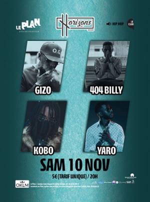 HRZNS HIP HOP avec Yaro + Kobo + 404 Billy + Gizo Evoracci
