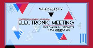 Electronic Meeting (Winter Session) w/ Melokolektiv