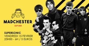 Madchester to Paris — Sup 008