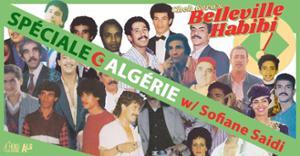 Belleville Habibi #9 Spéciale Algérie w/ Sofiane Saidi