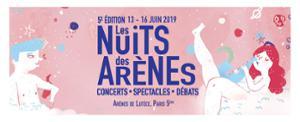 FESTIVAL LES NUITS DES ARÈNES - 5ÈME ÉDITION - SOIRÉE D'OUVERTURE