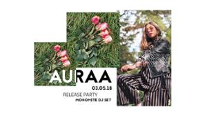 Auraa - Phases Release Party • Monomite