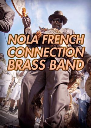 NOLA FRENCH CONNECTION BRASS BAND