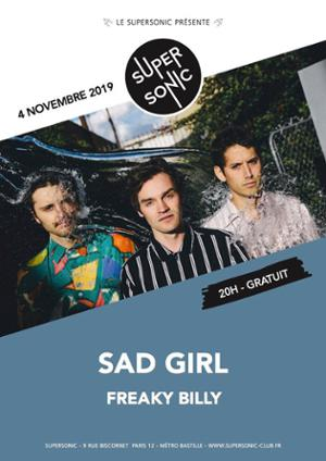 SadGirl • Freaky Billy / Supersonic (Free entry)