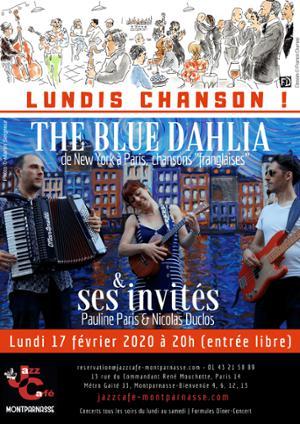 Lundis Chanson ! The Blue Dahlia Trio & ses invités au Jazz Café Montparnasse