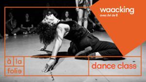 Dance Class : Waacking avec Ari de B